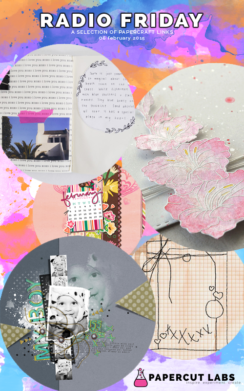 06 February 2015: this week's Radio Friday showcases digital layouts, a week of stamped cards, a freebie wallpaper, a sketch and a moleskine mini-album.