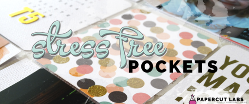 Stress Free Pockets: a self-paced pocket scrapbooking class